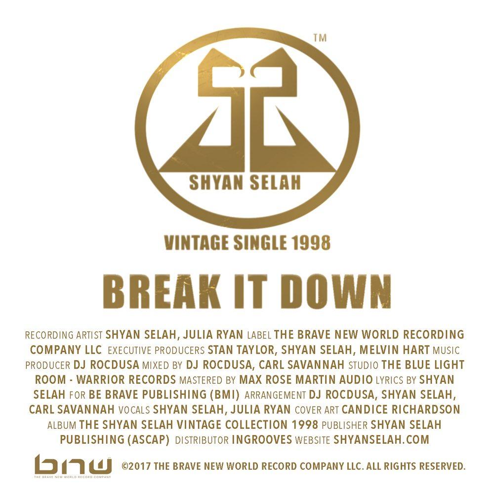 Shyan Selah - BREAK IT DOWN-single artwork