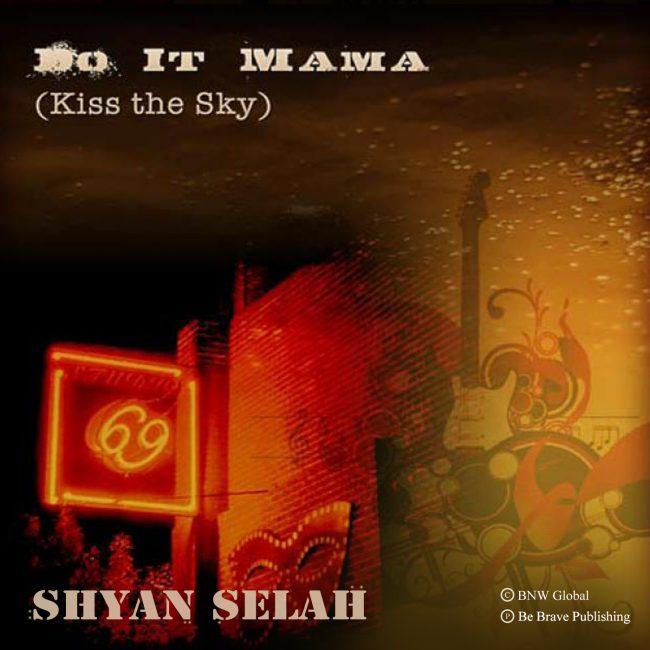 Shyan Selah - Do It Mama single artwork