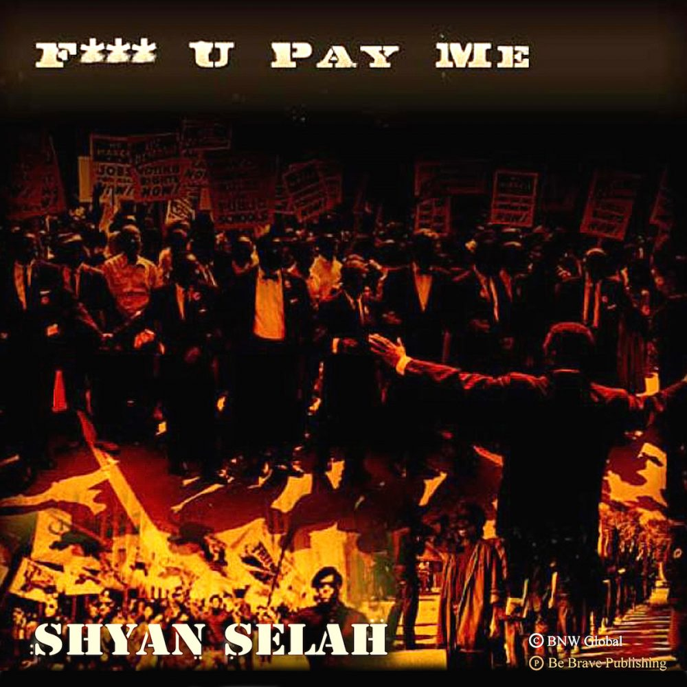 Shyan Selah - F-U-Pay-me single artwork