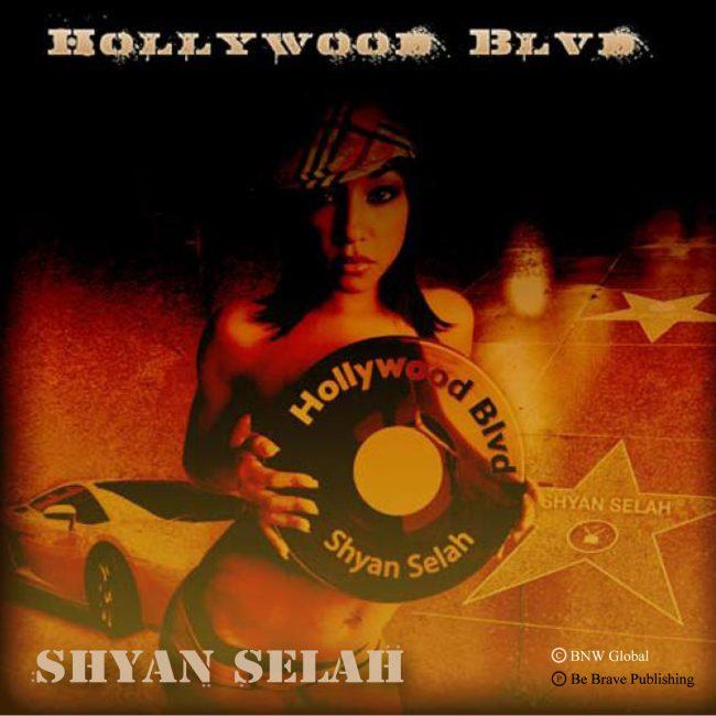 Shyan Selah - Hollywood Blvd single artwork