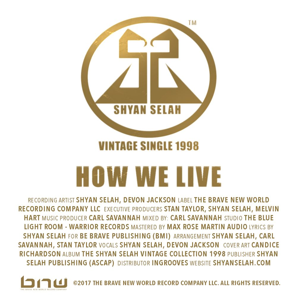 Shyan Selah - How We Live-single artwork