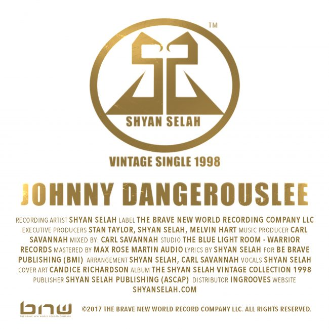 Shyan Selah - JOHNNY DANGEROUSLEE single artwork