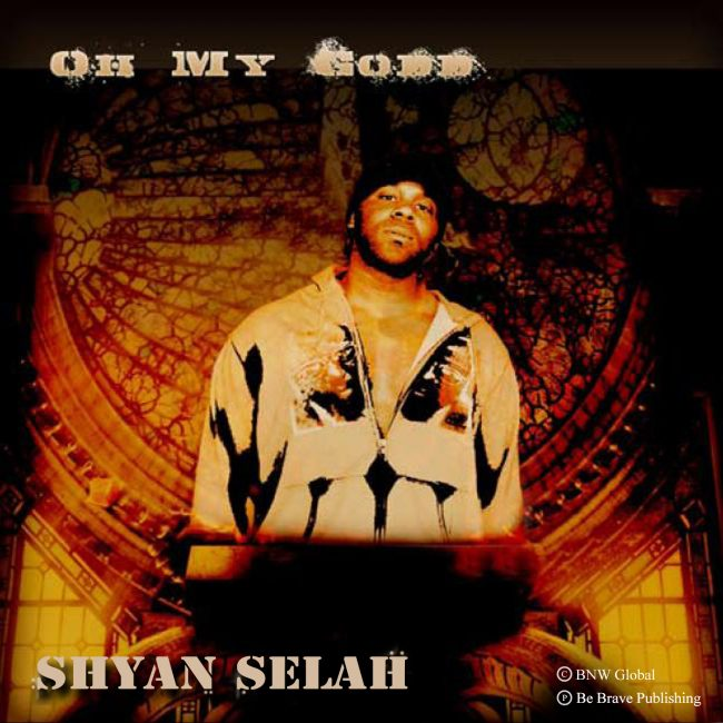 Shyan Selah - Oh My Godd single artwork