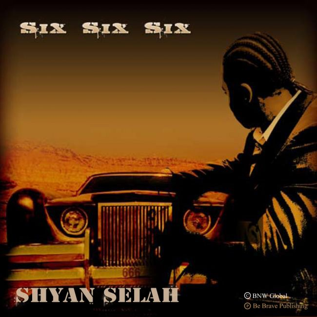 Shyan Selah - Six Six Six-single artwork