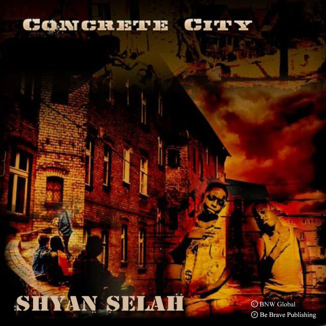Shyan Selah - Concrete City single artwork