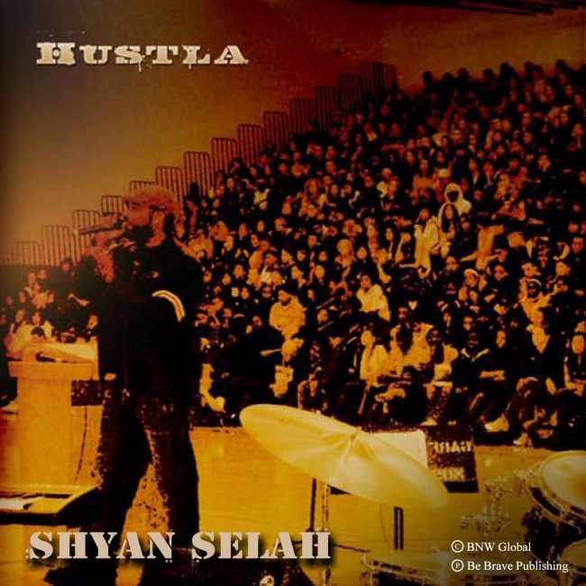 Shyan Selah - Hustla single artwork