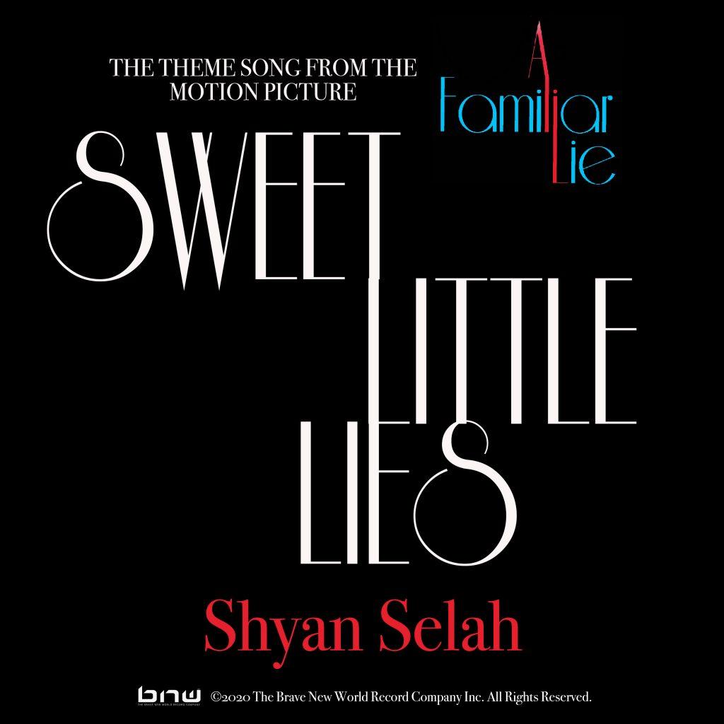 Sweet Little Lies - Shyan Selah