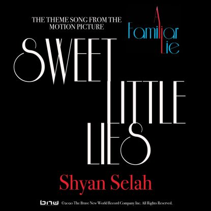 Sweet Little Lies - Shyan Selah
